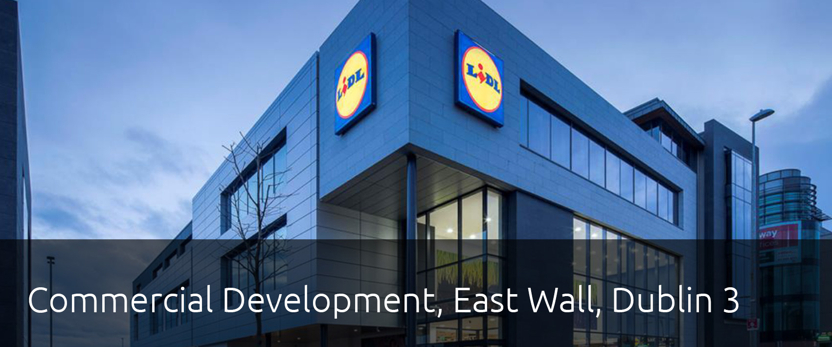 Mannings + Lidl East Wall Development